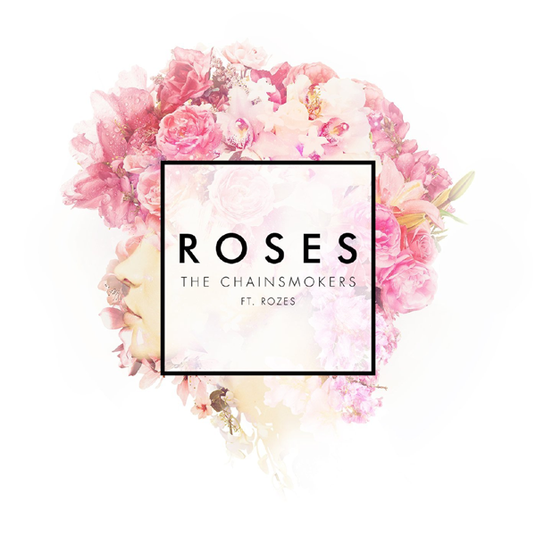 "NEW MUSIC: The Chainsmokers ""Roses"""